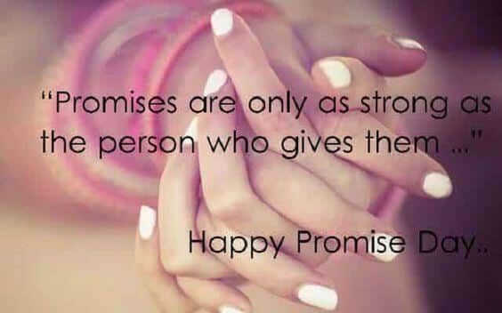 Promises are only as strong as the person who gives them....
